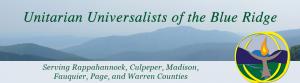 Unitarian Universalists of the Blue Ridge Sperryville VA